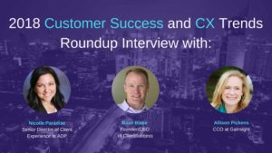 customer success and customer experience trends for 2018