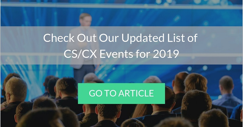 CTA that leads to the updated list of customer success and customer experience events for 2019