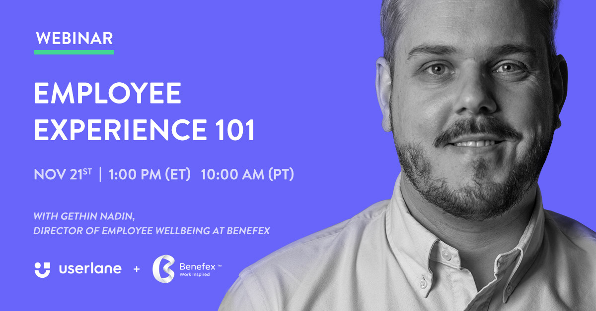 Register for our Employee Experience 101 Webinar