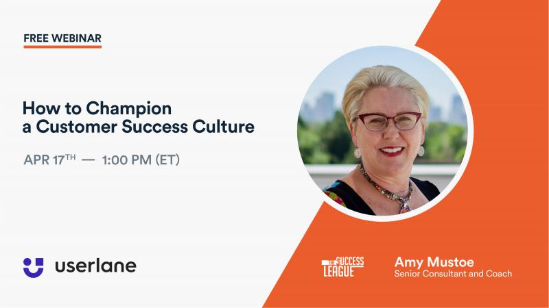 Userlane webinar - championing customer success culture