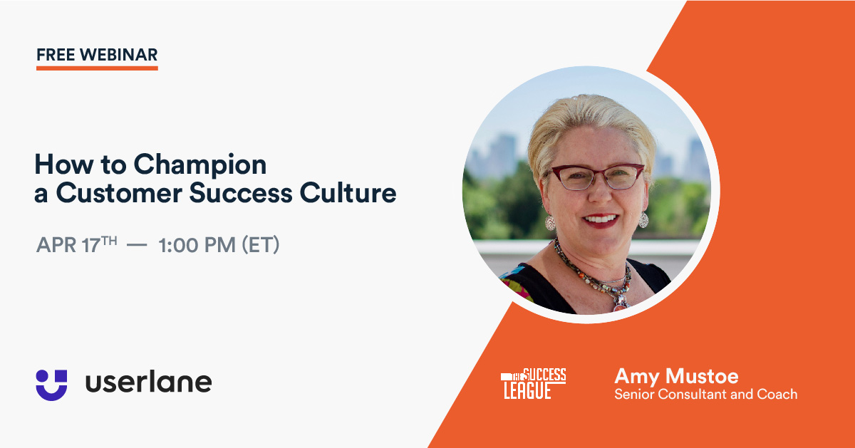Watch Our Webinar Replays - How to Champion a Customer Success Culture