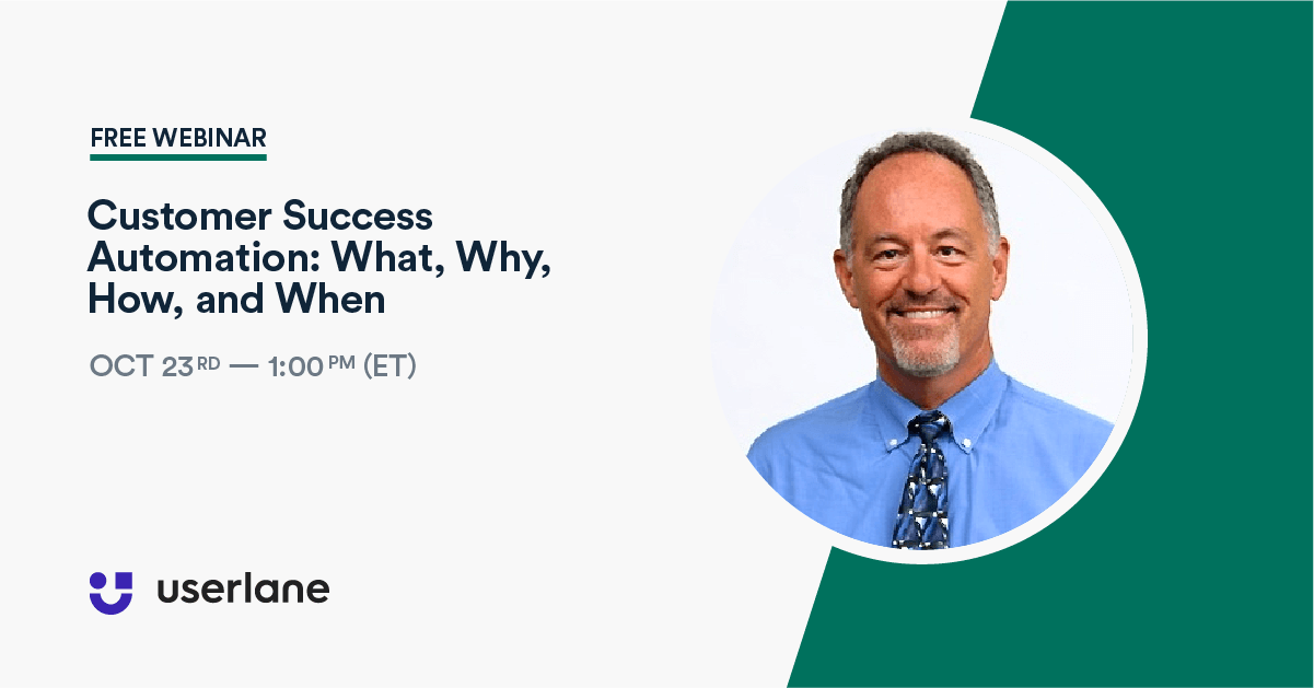 Watch Our Webinar Replays - Customer Success Automation: What, Why, How, and When