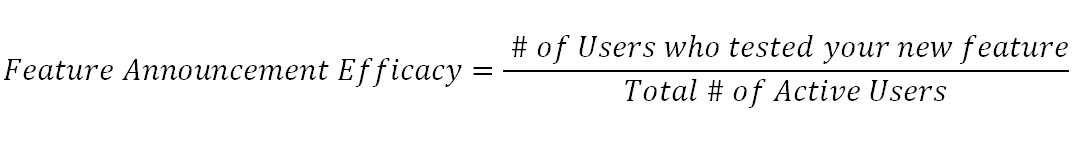 Formula to calculate feature announcement efficacy