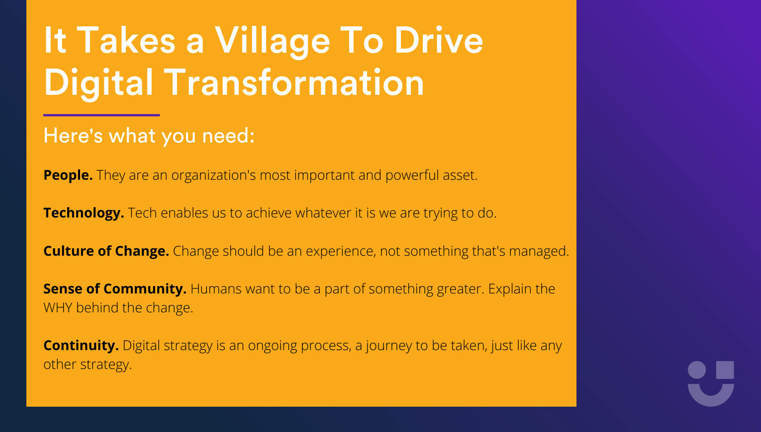 5 pillars needed to drive digital transformation written in white on a yellow and blue background. The 5 pillars are people, technology, culture of change, sense of community, and continuity.