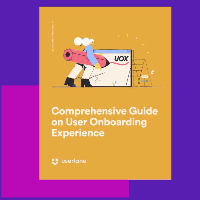 Download Our Ebooks - User Onboarding Guide What is User Onboarding and What Goals do You Need to Achieve?
