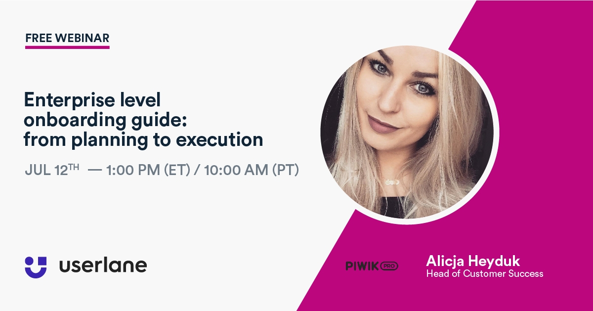 Watch Our Webinar Replays - Enterprise Level Onboarding Guide: from Planning to Execution - How to Drive Success with High Touch Customer Onboarding